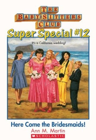 Book Cover for Super Special #12: Here Come the Bridesmaids!