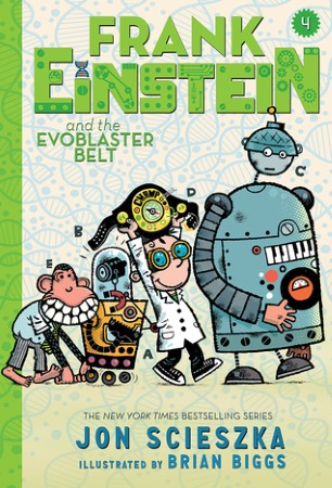 Book Cover for Frank Einstein and the EvoBlaster Belt