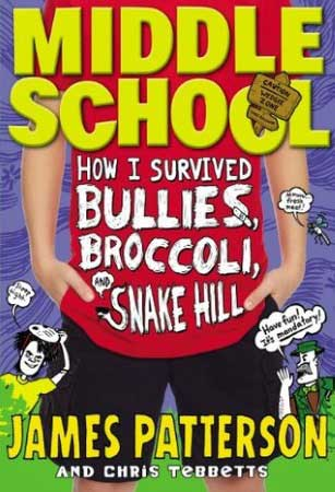 Book Cover for Middle School: How I Survived Bullies, Broccoli, and Snake Hill