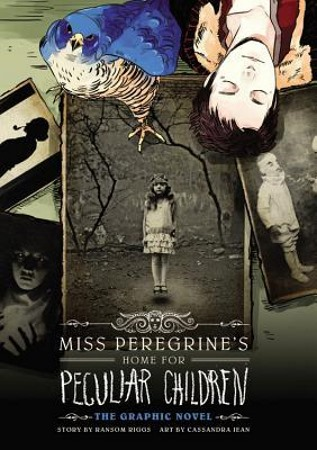 Book Cover for Miss Peregrine's Home for Peculiar Children: The Graphic Novel