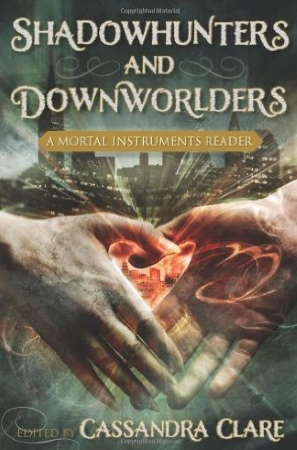 Book Cover for Shadowhunters and Downworlders: A Mortal Instruments Reader