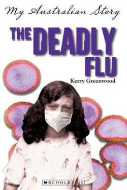 Book Cover for The Deadly Flu (A Different Sort of Real)