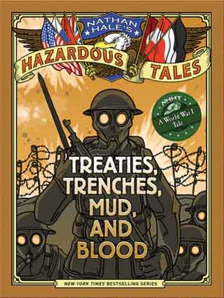 Book Cover for Treaties, Trenches, Mud, and Blood: A World War I Tale