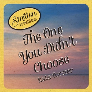 Book Cover for Smitten Lovebites: The One You Didn't Choose