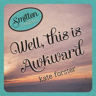 Book Cover for Smitten Lovebites: Well, This is Awkward