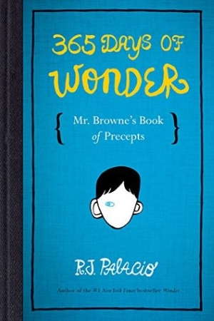 Book Cover for 365 Days of Wonder: Mr. Browne's Book of Precepts